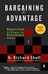 Bargaining for Advantage: Negotiation Strategies for Reasonable People®