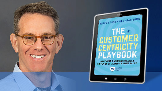 Peter Fader -- Customer Centricity Playbook